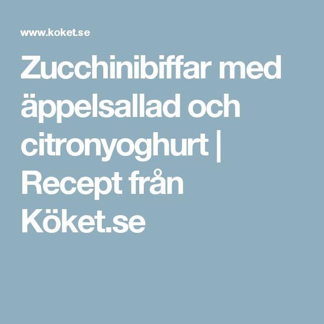 Zucchinibiffar med äppelsallad och citronyoghurt | Recept från Köket.se