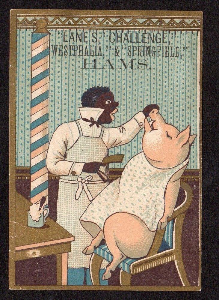 BALTIMORE MD*EDMONDS*BLACK BARBER SHAVES A PIG*WESTPHALIA & SPRINGFIELD HAMS