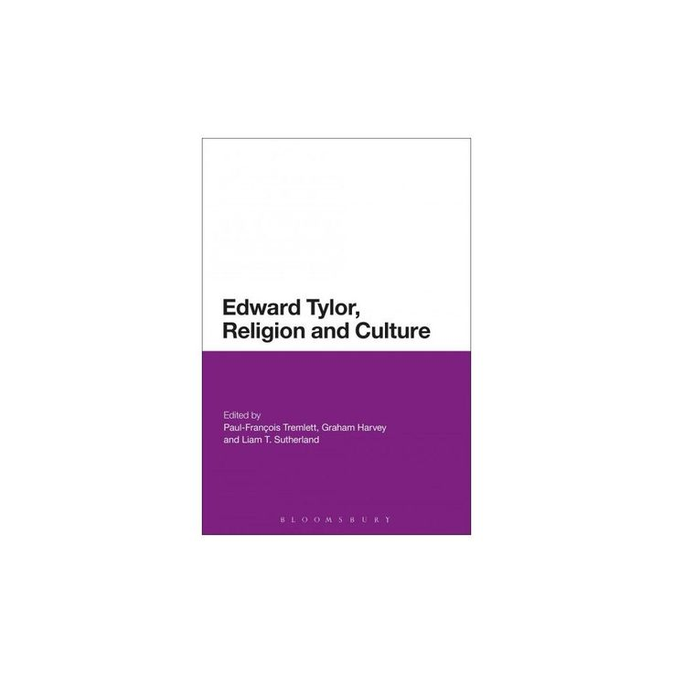 Edward Tylor, Religion and Culture (Hardcover)