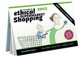 The Guide to Ethical Supermarket Shopping 2012 - http://www.ethical.org.au/get/guide.php