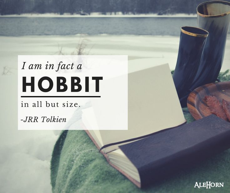 """I am in fact a hobbit in all things but size"" - Tolkien TRUTH"
