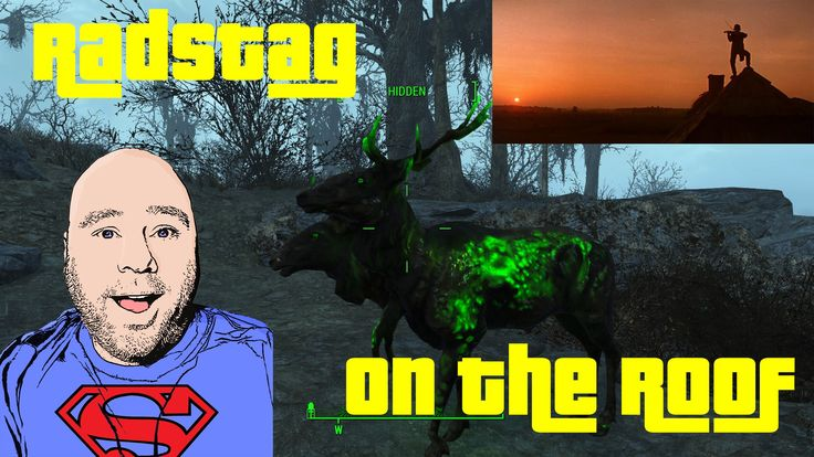 Radstag on the roof - Fallout 4 Funny, Fail, Glitch