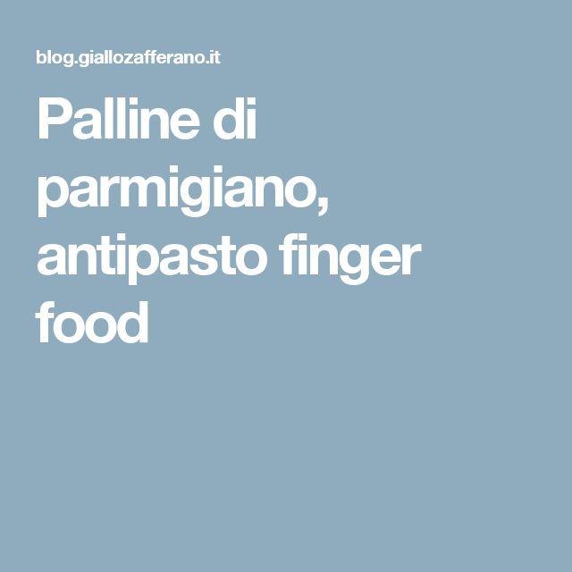 Palline di parmigiano, antipasto finger food