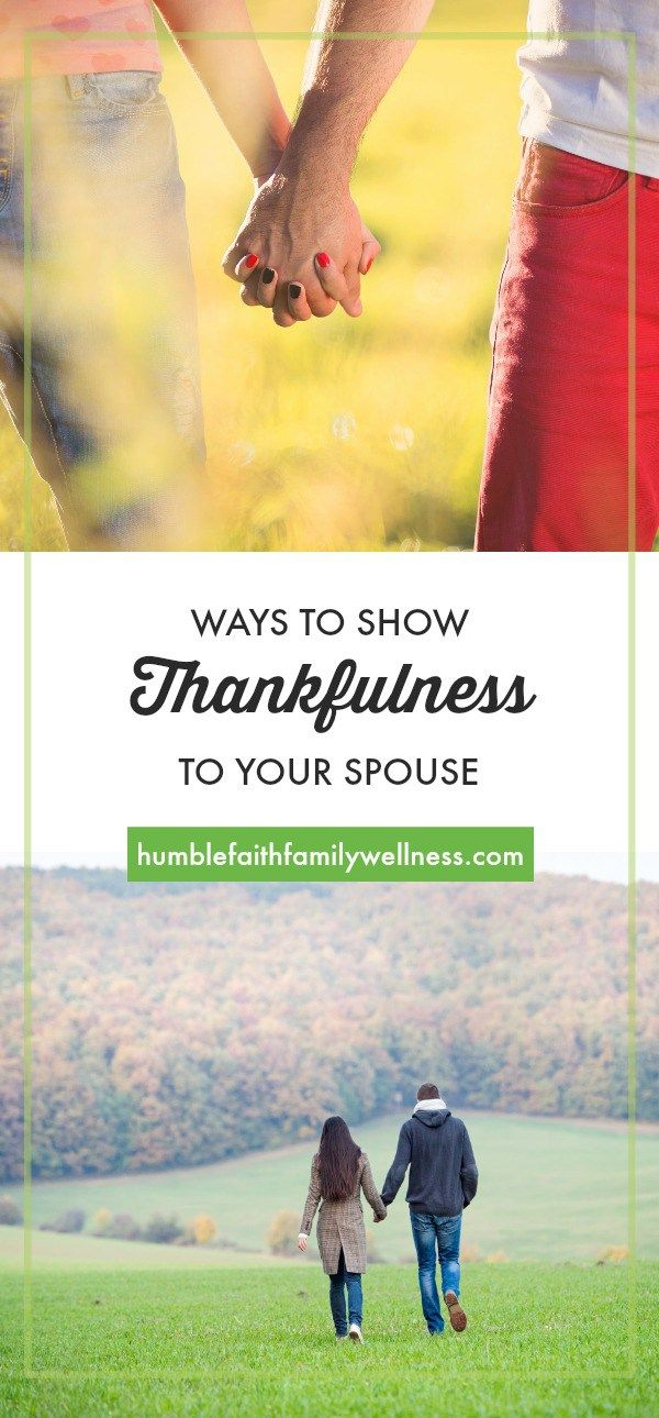 Thankfulness is being conscious of benefit received. Do you acknowledge the benefits you receive by having your spouse in your life? #Marriage #Thankful