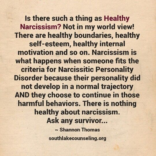 Is there such a thing as Healthy Narcissism? Not in my world view! There are healthy boundaries, healthy self-esteem, healthy internal motivation and so on. Narcissism is what happens when someone fits the criteria for Narcissitic Personality Disorder because their personality did not develop in a normal trajectory AND they choose to continue in those harmful behaviors. There is nothing healthy about narcissism. Ask any survivor...#narcissist #narcissism #recovery