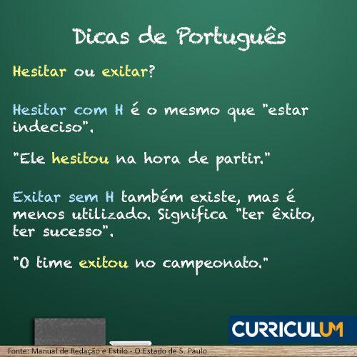 Não hesite mais! Deixe o português do seu currículo ser analisado ou revisado por especialistas: http://www.curriculum.com.br/candidatos-ferramentas-revisao-e-analise.asp