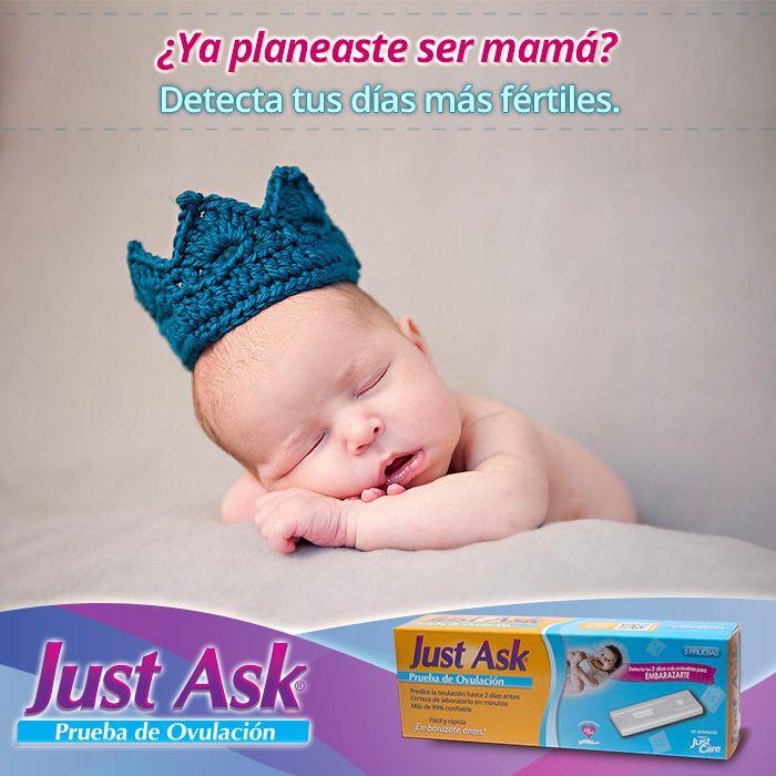 ¿Ya planeaste ser mamá?  Just Ask® Prueba de Ovulación te ayuda a detectar tus días más fértiles con más 99% de confiabilidad.  #bebe #mama #padres #embarazo