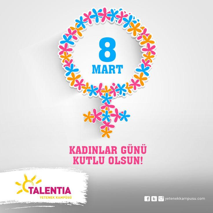 #TalentiaYetenekKampüsü #KadınlarGünüKutluOlsun #8Mart #womensday