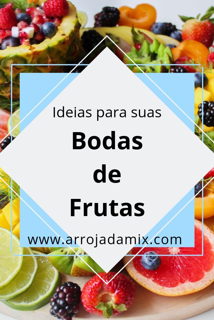 Ideias E Dicas Para Bodas De Flores Ou Frutas Bodas Bodas De