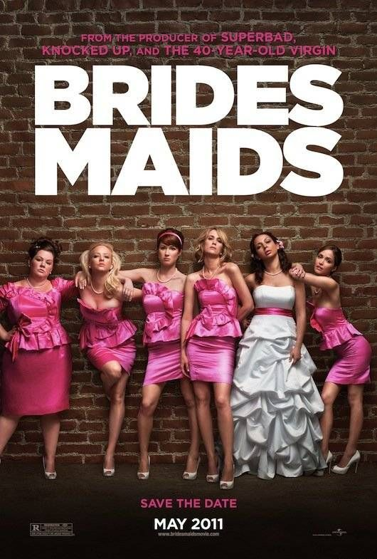 Brides Maids (Rate 7.4/10)