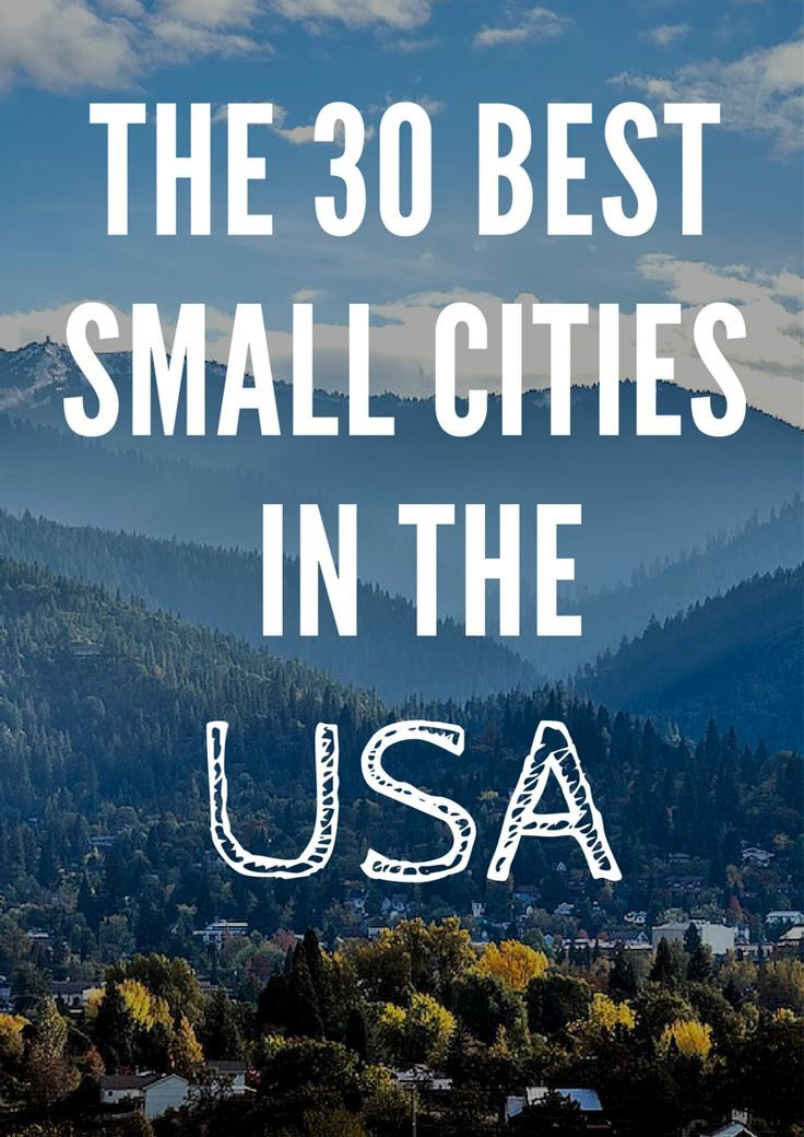 The 30 Best Small Cities in America: Readers' Choice Awards 2014