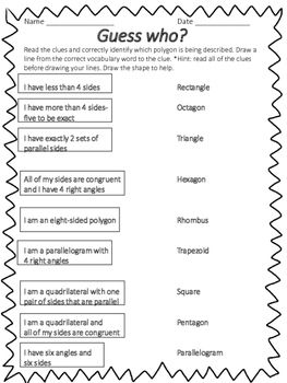 Geometry is looking quite different in 4th grade than in years past. Students have to categorize and classify triangles, quadrilaterals and other polygons in different graphic organizers by their sides and angles. This is a fun free activity sheet where your students can match the clues to the shapes.