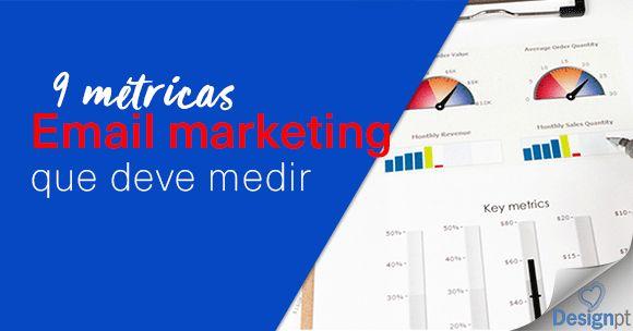 As 9 métricas de email marketing que deve acompanhar para ter campanhas que funcionam. https://designportugal.net/9-metricas-email-marketing-medir/