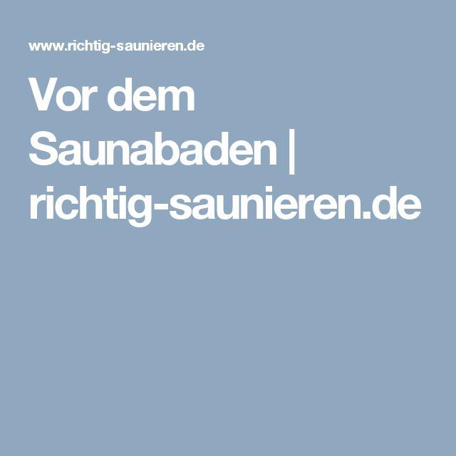 Vor dem Saunabaden | richtig-saunieren.de