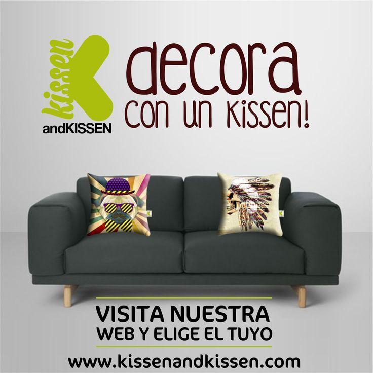 Rompe la monotonía y decora con un kissen! elige el tuyo en www.kissenandkissen.com