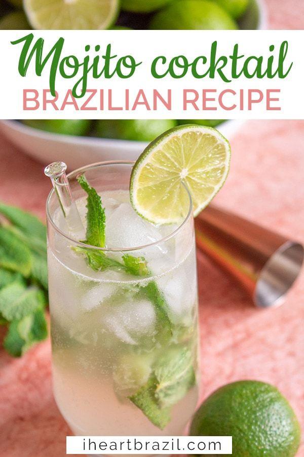 5 Minute Brazilian Mojito Recipe An Easy Summer Drink Recipe Easy Summer Drinks Cachaca Cocktails Popular Summer Drinks
