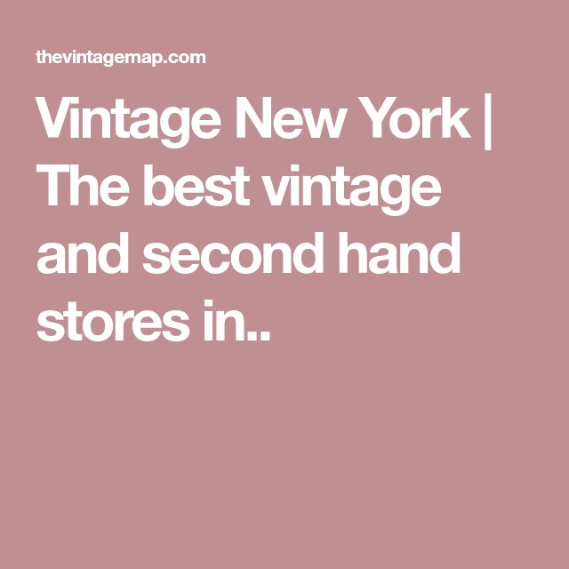 Vintage New York | The best vintage and second hand stores in..