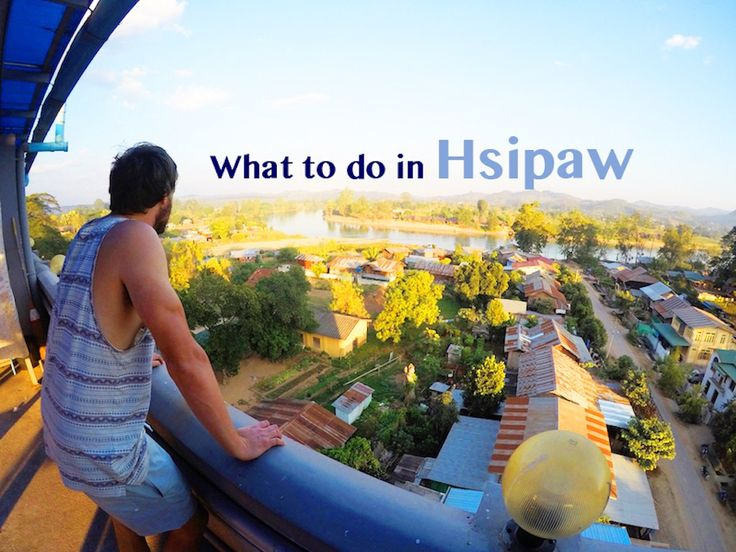 What to do in Hsipaw besides Trekking | Myanmar