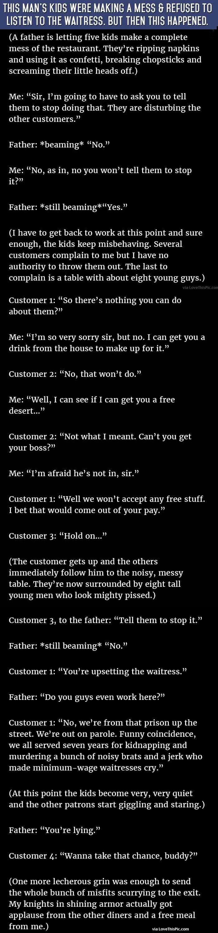 This Man's Kids Were Making A Mess And Refused To Listen To The Waitress But Then This Happened funny jokes story lol funny quote funny quotes funny sayings joke hilarious humor stories funny jokes best jokes ever best jokes