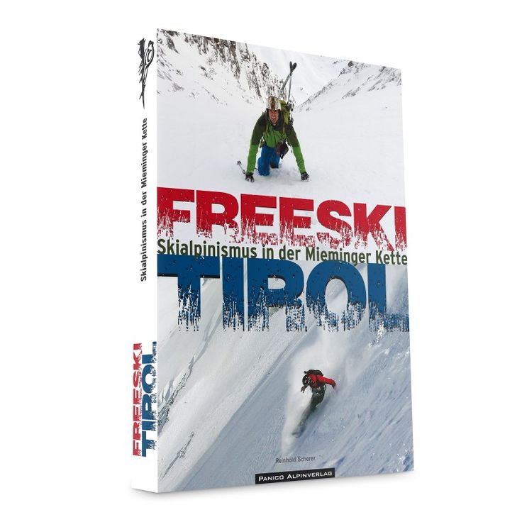 Freeride, skitouring and ice climbing : Freeski Tirol - Mieminger Kette