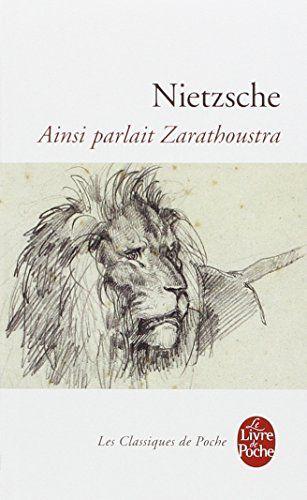 #philosophie : Ainsi parlait Zarathoustra de Friedrich Nietzsche.  Le Livre de Poche / Classiques de poche, 2005. 416 pp.