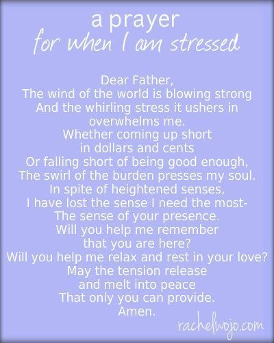 prayer for when I am stressed: