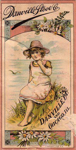 Danville Stove Co Danville Pa And Chicago Ill Trade Card