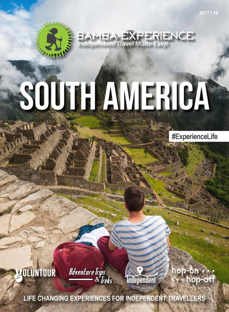 Bamba Experience South America Brochure 2017. Unforgettable journeys across the South American mountains, pjungles, deserts, and beaches. #Brochure #BambaExperience #ExperienceLife  #Travel #IndependentTravel #HopOnHopOff #SouthAmerica