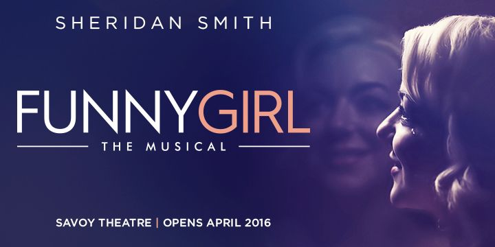 FUNNY GIRL starring Sheridan Smith on sale now!