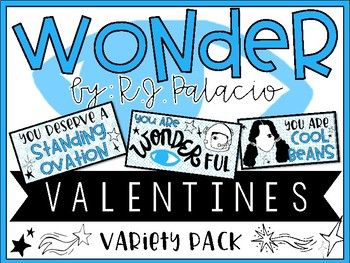 Wonder by R.J. Palacio Valentines are a must this year!! Printable Valentines with the following sayings: You Deserve a Standing Ovation, You are WONDERful, You are Out of This World, You are Cool Beans (Summer & Auggie version), You are Extraordinary