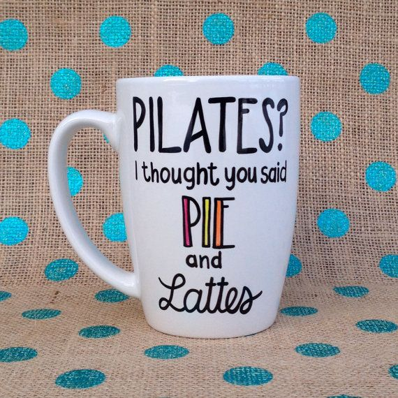 Hey, I found this really awesome Etsy listing at https://www.etsy.com/listing/206910587/funny-coffee-mug-pilates-i-thought-you