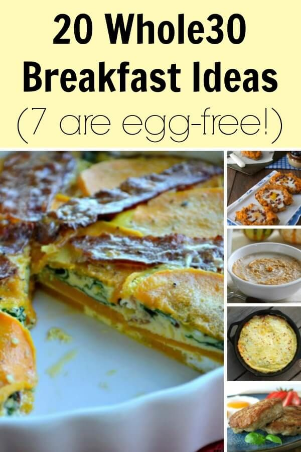 20 Whole30 Breakfast Ideas! (7 are egg-free)