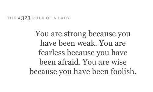 strongLife Quotes, Rules Of A Lady Quotes, Uplifting Quotes, Strong, Life Lessons, Wisdom, So True, Living, Inspiration Quotes