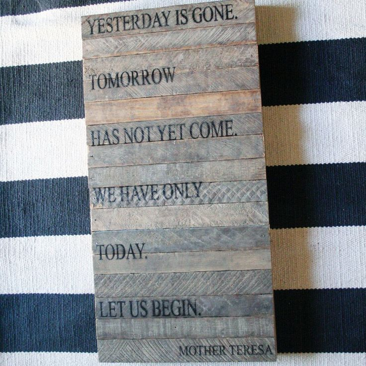 Handcrafted wall art created from repurposed wood salvaged from Wisconsin  farms is stenciled 'Yesterday is - 71 Best Reclaimed Wood Furniture & Design Images On Pinterest