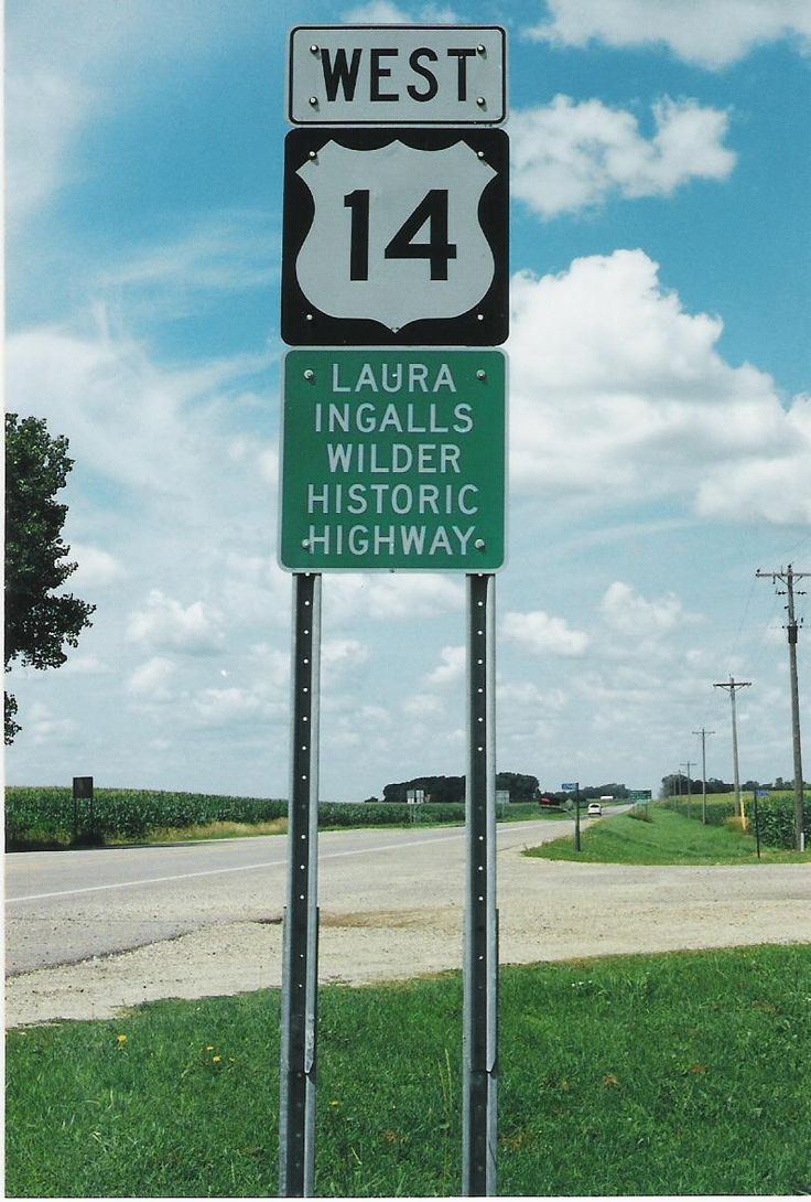 Follow U.S. Highway 14, the Laura Ingalls Wilder Historic Highway, west to Walnut Grove, Minn., and then on to De Smet, S.D. Will do this one day!