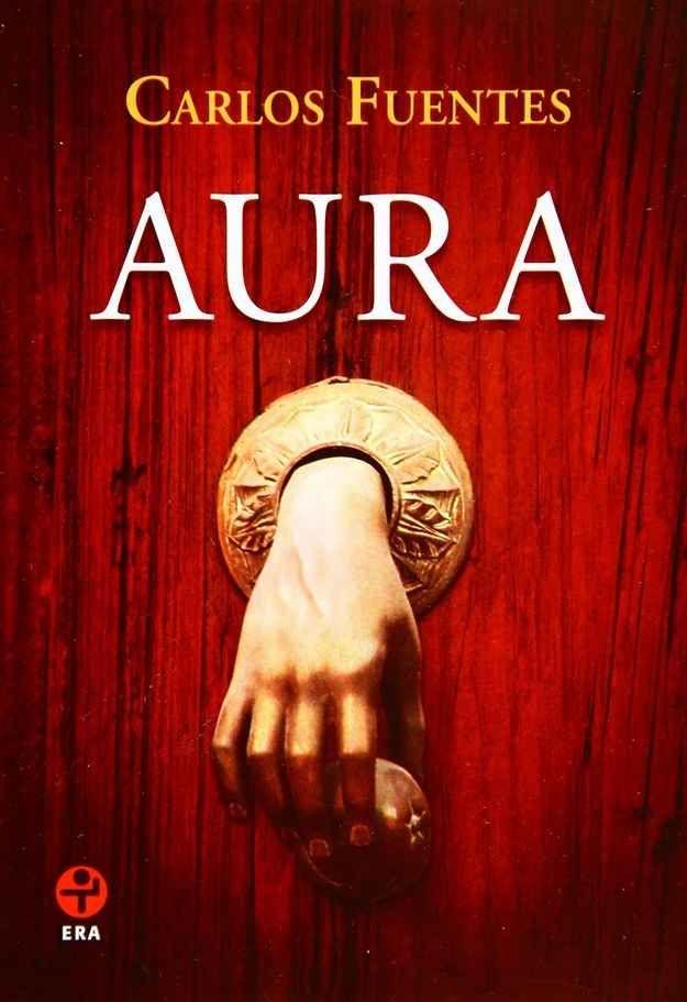 Aura, de Carlos Fuentes.