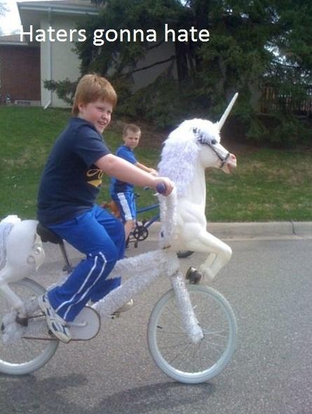they see me rollin', they hatin'.....: Gonna Hate, Unicorns Bike, Like A Boss, Hate Gonna, Riding A Bike, Funny Stuff, Gingers, Kids, Likeaboss