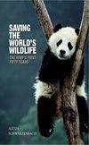 Saving the World's Wildlife: The WWF's First 50 Years by Alexis Schwarzenburg. #rwpchat #furread