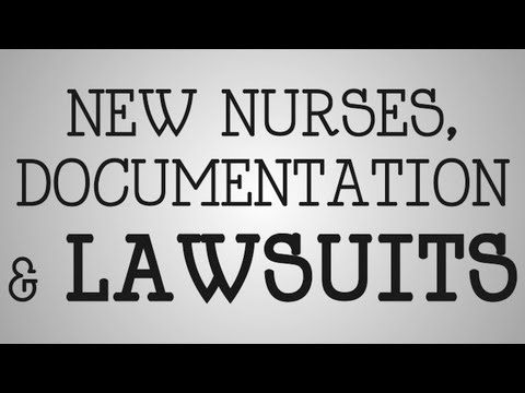 ▶ Graduate Nurses | Documentation & Lawsuits - YouTube