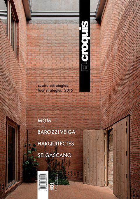 El Croquis N.181 - MGM, BAROZZI-VEIGA, HARQUITECTES, SELGAS-CANO