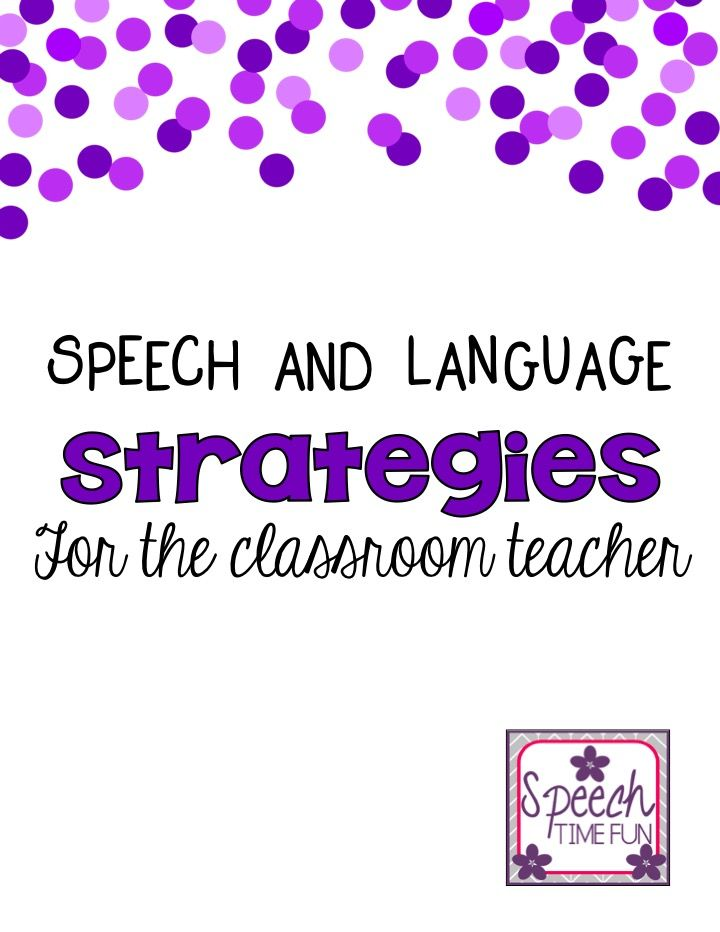Speech and Language Strategies for the Classroom Teacher - Minds in Bloom