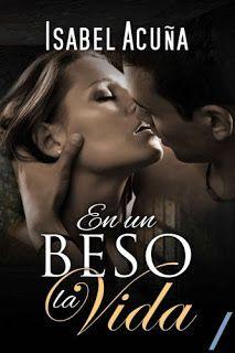 Amante de Libros: En un beso la vida - Isabel Acuña