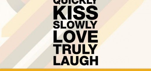 forgive-quickly-kiss-slowly-love-truly-laugh-uncontrollably-jemes-dean