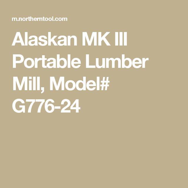 Alaskan MK III Portable Lumber Mill, Model# G776-24