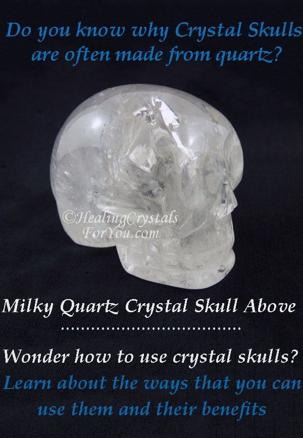 Using Crystal Skulls And The Benefits To You