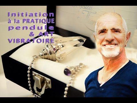 Initiation à la pratique pendule & vibratoire. Par Gérard Grenet Radiest...