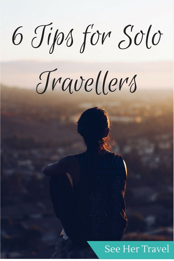 Solo travel can be tough sometimes, which is why we all need to keep in mind why we travel solo and how the make it the best life experience we can. Check out these 6 solo travel tips to keep you sane and carefree on the road!