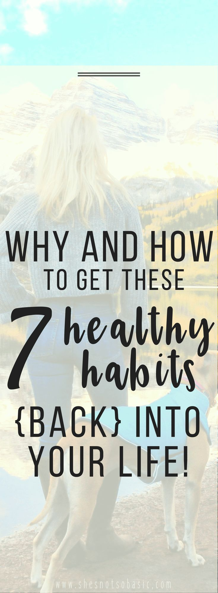 7 healthy habits, healthy habits for women, fighting depression, good habits, healthy lifestyle habits, healthy habits for life, healthy living habits, health tips