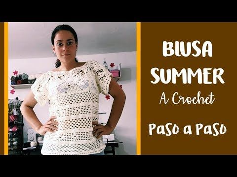 Blusa Summer a Crochet 1 - Paso a Paso - YouTube