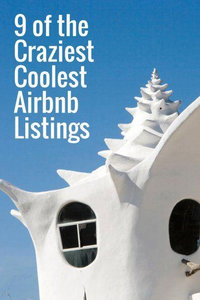Crazy Cool AirBnB Listings | Rent Apartments | Funky Listings | Awesome Places To Stay | Best Travel Tips | Vacation Inspiration | Top Vacation Destinations